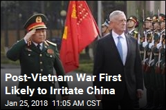 Post-Vietnam War First Likely to Irritate China