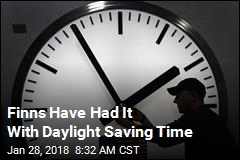Finns Have Had It With Daylight Saving Time