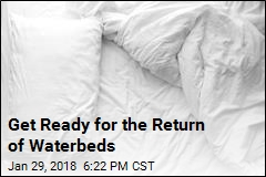 Get Ready for the Return of Waterbeds