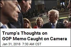 Cameras Capture Trump Say He'll '100%' Release GOP Memo