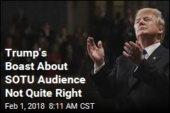 Trump's Boast About SOTU Audience Not Quite Right