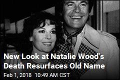Robert Wagner's Name Raised Again in Natalie Wood's Death