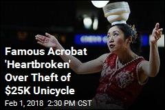 Famous Acrobat 'Heartbroken' Over Theft of $25K Unicycle