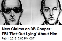 New Claims on DB Cooper: FBI 'Flat-Out Lying' About Him