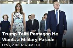 Trump Orders Pentagon to Prepare Military Parade