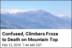 Confused, Climbers Froze to Death on Mountain Top