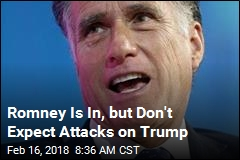 Romney Is In, but Don't Expect Attacks on Trump