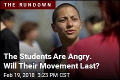 The Students Are Angry. Will Their Movement Last?