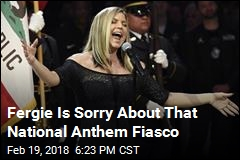 Fergie Is Sorry About That National Anthem Fiasco
