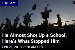 He Almost Shot Up a School. Here's What Stopped Him