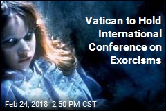 Vatican to Hold International Conference on Exorcisms