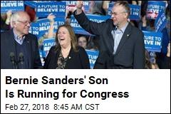 Bernie Sanders' Son Is Running for Congress
