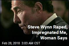Steve Wynn Raped, Impregnated Me, Woman Says