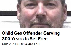 Child Sex Offender Serving 300 Years Is Set Free