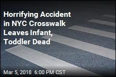 Infant, Toddler Killed, Pregnant Mom Hit in NYC Crosswalk