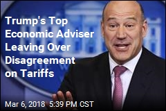 Trump's Top Economic Adviser Leaving Over Disagreement on Tariffs