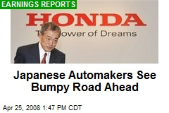 Japanese Automakers See Bumpy Road Ahead