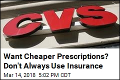 Want Cheaper Prescriptions? Don't Always Use Insurance