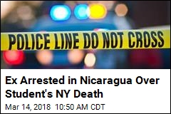 Ex Arrested in Nicaragua Over Student's NY Death