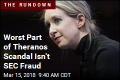 Things May Get Worse for Elizabeth Holmes