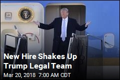 New Hire Shakes Up Trump Legal Team
