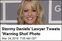 Stormy Daniels' Lawyer Tweets 'Warning Shot' Photo