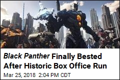 Black Panther Finally Bested After Historic Box Office Run