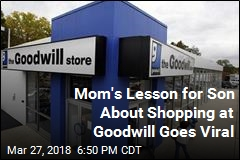 Mom Teaches Son Lesson About Shopping at Goodwill, Goes Viral