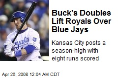 Buck's Doubles Lift Royals Over Blue Jays