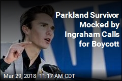 Parkland Survivor Mocked by Ingraham Calls for Boycott