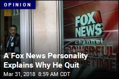 A Fox News Personality Explains Why He Quit