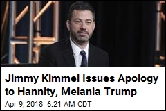 Kimmel Issues Apology to Hannity, Melania Trump