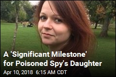 A 'Significant Milestone' for Poisoned Spy's Daughter