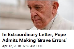 Pope Writes Extraordinary Letter on Chile Scandal
