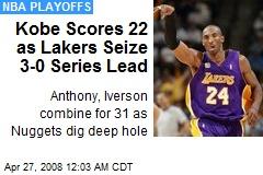 Kobe Scores 22 as Lakers Seize 3-0 Series Lead