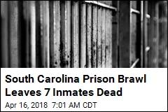 7 Inmates Dead in SC After Massive Prison Brawl
