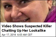 Video Shows Suspected Killer Chatting Up Her Lookalike