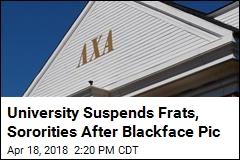 University Suspends Frats, Sororities After Blackface Pic