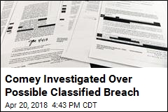 Comey Investigated Over Possible Classified Breach