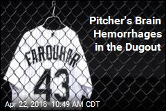 Pitcher's Brain Hemorrhages in the Dugout