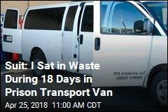 Suit: I Sat in Waste During 18 Days in Prison Transport Van
