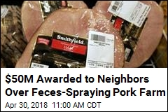Neighbors Win in Lawsuit Over Pork Farm That Sprays Feces