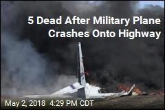 5 Dead After Military Plane Crashes Onto Highway