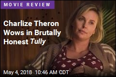 Charlize Theron Wows in Brutally Honest Tully