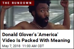 There's a Lot Going On in Donald Glover's 'America' Video