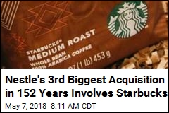 Nestle to Pay Starbucks $7B for Right to Sell Its Beans