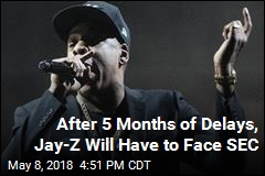 After 5 Months of Delays, Jay-Z Will Have to Face SEC