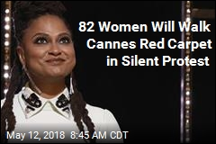 Silent Protest at Cannes to Involve 82 Women