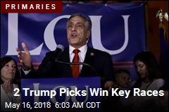 2 Trump Picks Win Key Races