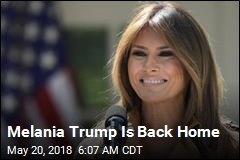 Melania Trump Is Back Home